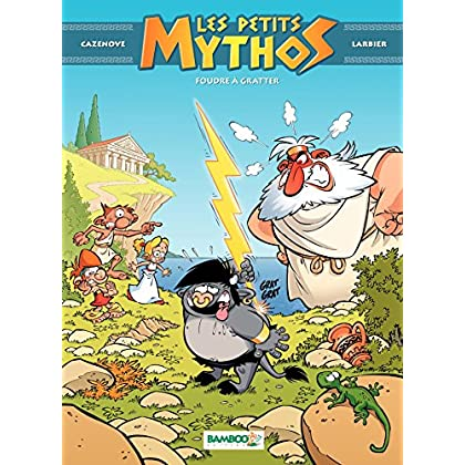 Les Petits Mythos - Tome 1 - Foudre à gratter (nouvelle édition)