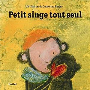 """Afficher """"Petit singe tout seul"""""""