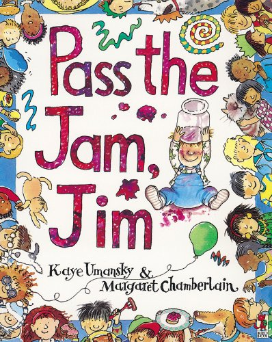 (Pass The Jam, Jim (Red Fox Picture Books))
