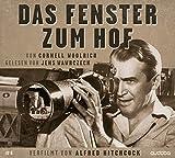 Das Fenster zum Hof: Jens Wawrczeck liest – verfilmt von Hitchcock bei Amazon kaufen