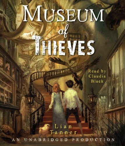 Museum of Thieves (The Keepers) by Lian Tanner (2010-09-28)