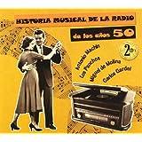 Historia Musical de la Radio de los 50