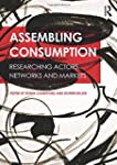 Assembling Consumption: Researching a...