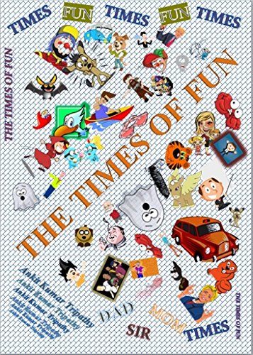 THE TIMES OF FUN: Hundreds of one-liners, jokes, quips, illustrations and humour