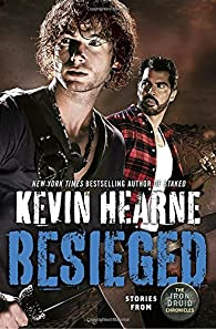 Besieged: Stories from the Iron Druid Chronicles par Kevin Hearne
