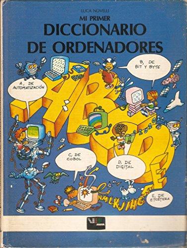 Mi Primer Diccionario De Ordenadores/My First Dictionary of Computers par NOVELLI