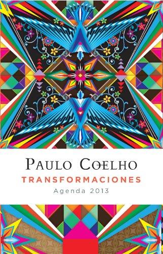 Transformaciones (Agenda 2013) (Productos Papelería Paulo Coelho)