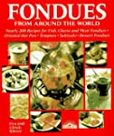 Fondues from Around the World by Eva...