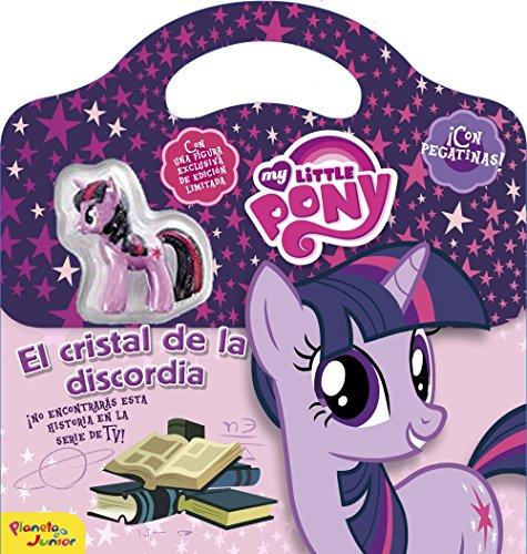 My Little Pony. El cristal de la discordia: ¡Con pegatinas!. Con una figura exclusiva de edición limitada por My Little Pony