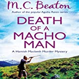 Death of a Macho Man: Hamish Macbeth, Book 12