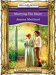 Marrying The Major (Mills & Boon Historical)