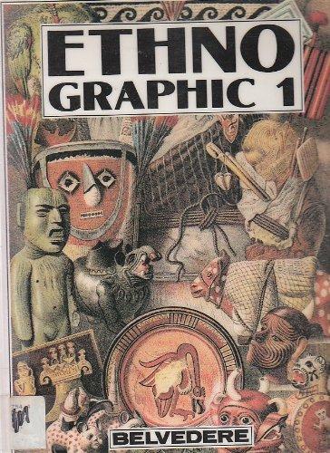 Ethno-graphic: 1 (Culture design-books) por Wolfgang Hageney
