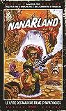 Nanarland - Le livre des mauvais films sympathiques: Episode 1 - Format Kindle - 9782359109269 - 13,99 €
