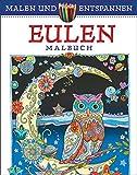 Malen und entspannen: Eulen - Marjorie Sarnat