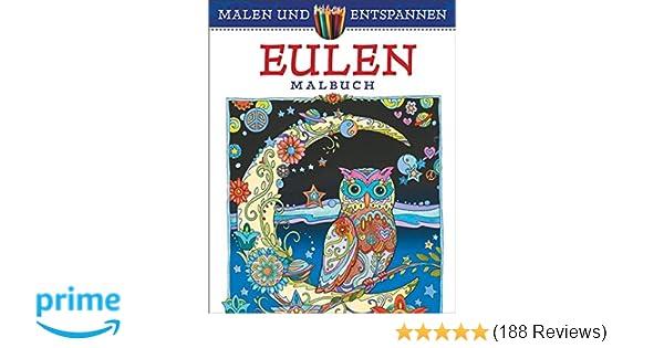 Malen und entspannen: Eulen: Amazon.de: Marjorie Sarnat: Bücher