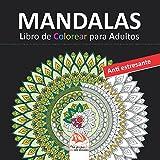 MANDALAS - Libro de Colorear para Adultos: 36 ilustraciones (MANDALAS) para COLOREAR - Anti estresante