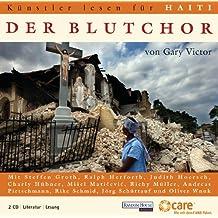 Künstler lesen für Haiti - Der Blutchor