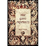 The Gipsy Prophecy (English Edition)