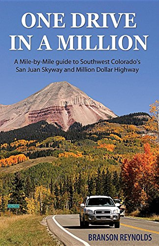one-drive-in-a-million-a-mile-by-mile-guide-to-southwest-colorados-san-juan-skyway-and-million-dolla
