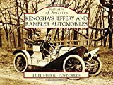 Kenosha's Jeffery & Rambler Automobiles (Postcards of America)