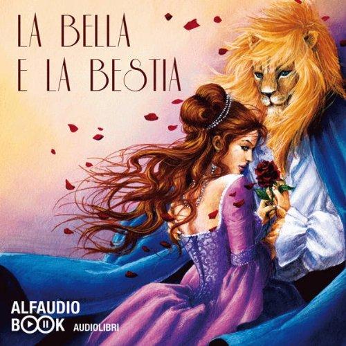 La Bella e la Bestia e altre fiabe  Audiolibri