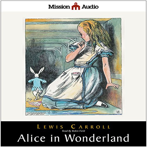 Alice in Wonderland and Through The Looking Glass  Audiolibri