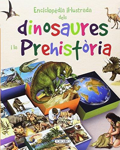 Enciclopedia ilustrada de dinosaurios y prehistoria