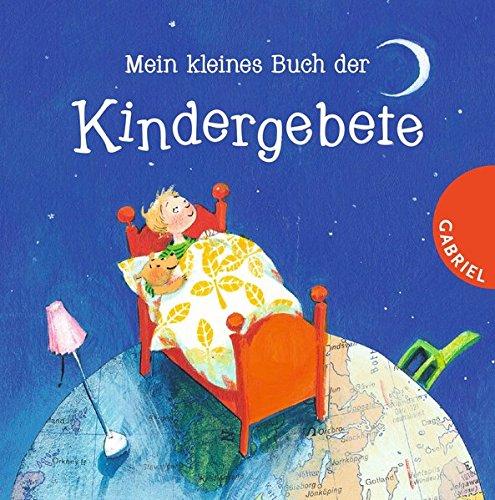 Mein kleines Buch der Kindergebete