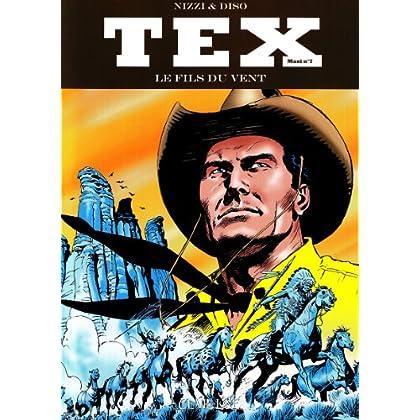 Tex Maxi, Tome 7 : Le fils du vent