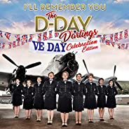 I'll Remember You (VE Day Celebration Edit