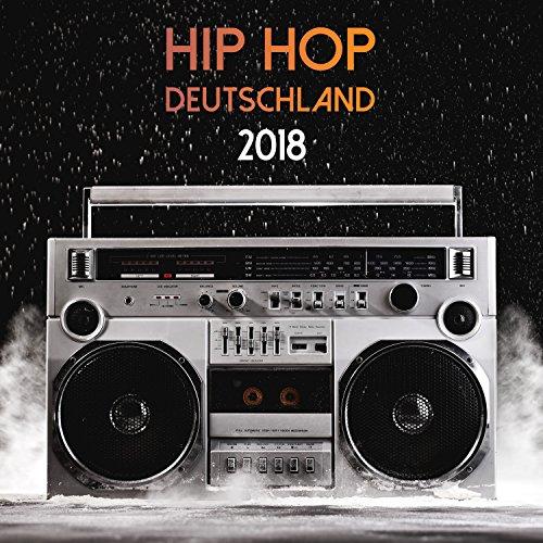 Hip Hop Deutschland 2018 [Explicit]
