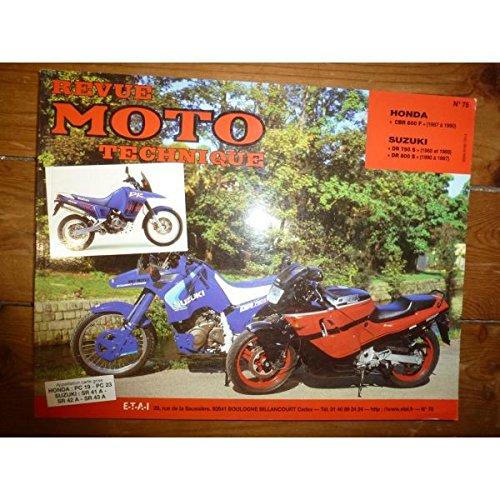 RRMT0075.3 REVUE TECHNIQUE MOTO - HONDA CBR600F de 1987 à 1990 SUZUKI DR750S de 1988 à 1989 SUZUKI DR800S de 1990 à 1997