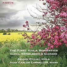 The First Viola Romantics. Glinka, Mendelssohn & Naumann