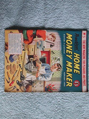 Practical Home Money Maker, vol.1, nos 1 - 5; October 1957-February 1958
