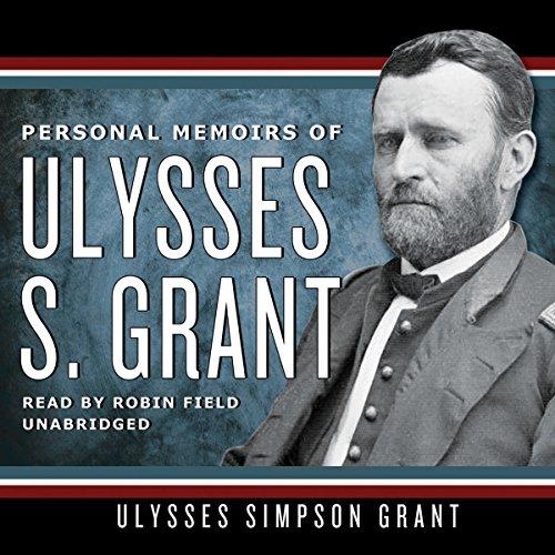 Personal Memoirs of Ulysses S. Grant  Audiolibri