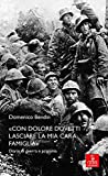 Scarica Libro Con dolore dovetti lasciare la mia cara famiglia Diario di guerra e prigionia (PDF,EPUB,MOBI) Online Italiano Gratis