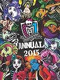 Monster High Annual 2015 (Annuals 2015)