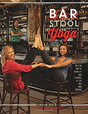 Bar Stool Yoga: The Fun Way of Being Fit and Flexible at the Bar and Beyond - low-cost UK light store.
