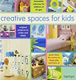 Creative Spaces for Kids by Lauren Floodgate (2004-03-15) - Lauren Floodgate