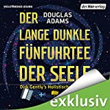 Der lange dunkle Fünfuhrtee der Seele (Dirk Gently 2)