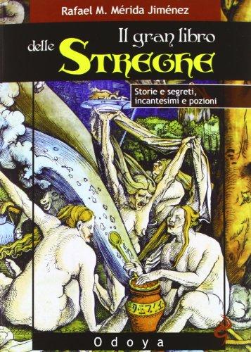 il-gran-libro-delle-streghe-storie-e-segreti-incantesimi-e-pozioni