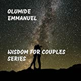 Wisdom for Couples Series