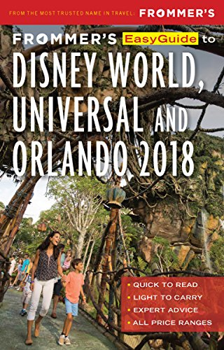to Disney World, Universal and Orlando 2018 (EasyGuides) (Theme Park-events)