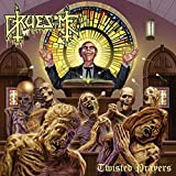Twisted Prayers - Gruesome