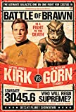 Poster Star Trek - Captain Kirk vs The Reptilian Gorn (61cm x 91,5cm) + un poster surprise en cadeau!