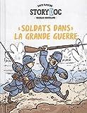 """Afficher """"Soldats dans la Grande Guerre"""""""
