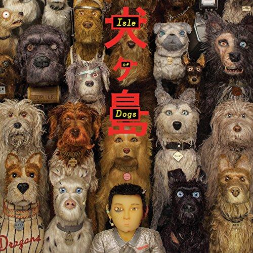 Isle Of Dogs (Original Soundtrack) (Artist Dog)