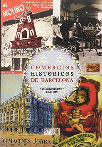 Comercios historicos de Barcelona por Aa.Vv.