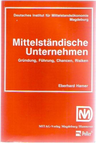 Das mittelständische Unternehmen Broschiert – 1990 Eberhard Hamer Poller 3478568803 40616