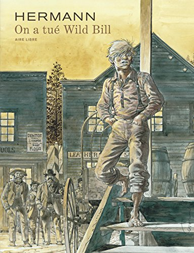 On a tué Wild Bill - tome 1 - On a tué Wild Bill (AL25)